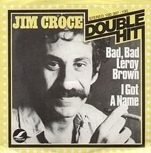 Jim Croce album cover with Bad, Bad, Leroy Brown – Best Places In The World To Retire – International Living
