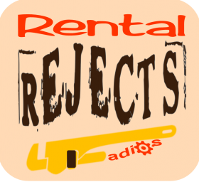 Rental rejects